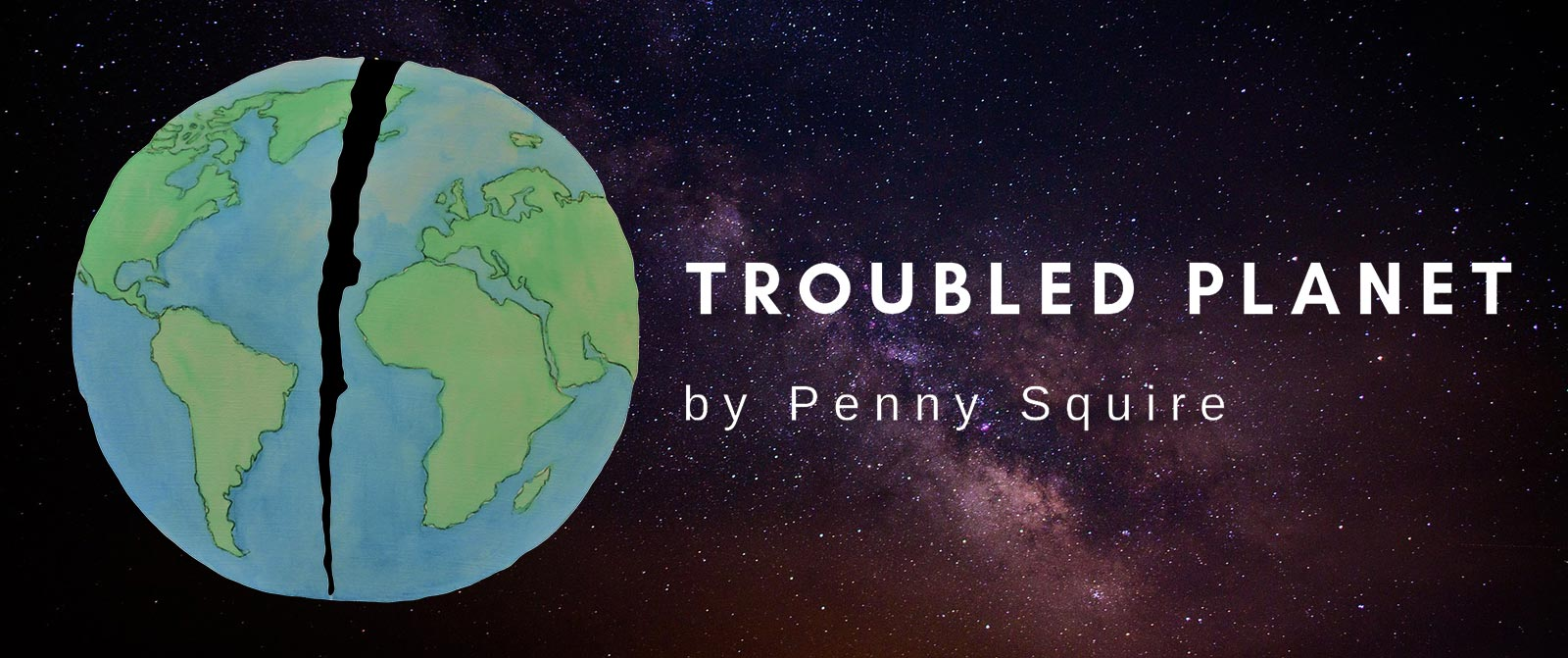 Troubled Planet Banner