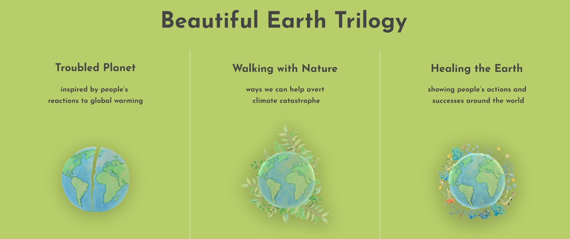 Beautiful Earth Trilogy